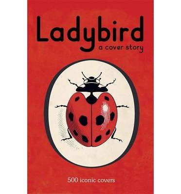 Contains 500 iconic covers from the Ladybird archives, ranging from the most-loved covers of the 1940s, 50s and 60s to some of the more unusual and striking Ladybird covers from the 1970s and 80s. This book showcases personal favourites from Ladybird staff both past and present, and those of Ladybird fans from around the world.