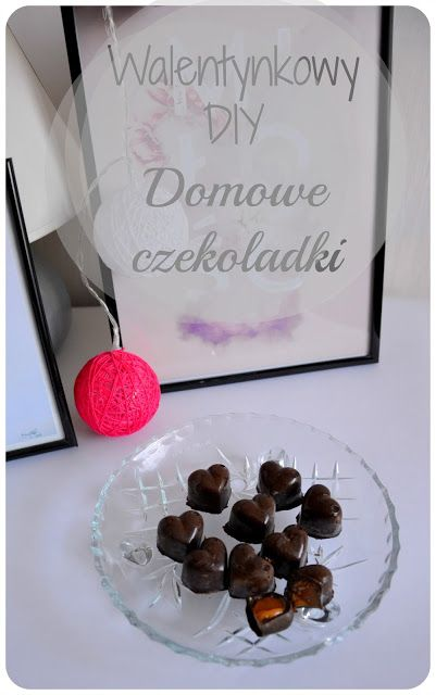 Day after day: DIY walentynkowe- Domowe czekoladki