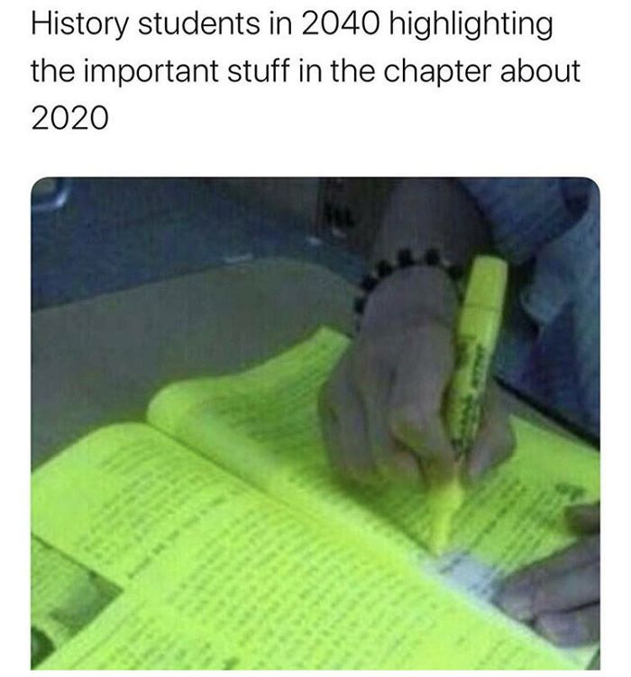 125 Of The Best Jokes About 2020 So Far News Tells Really Funny Memes Nursing Memes Student Memes