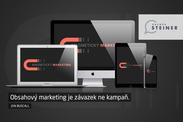 CITÁT ♕ PODNIKÁNÍ Obsahový marketing je závazek ne kampaň. www.steinermedia.cz