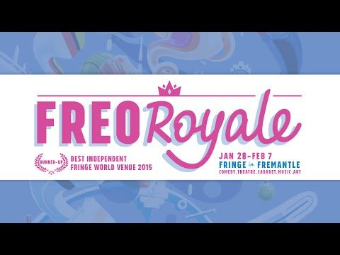 Freo Royale - Fringe World Shows in Fremantle