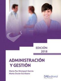 Mompart-García M. Administración y gestión en enfermería. Madrid: Paradigma; 2018