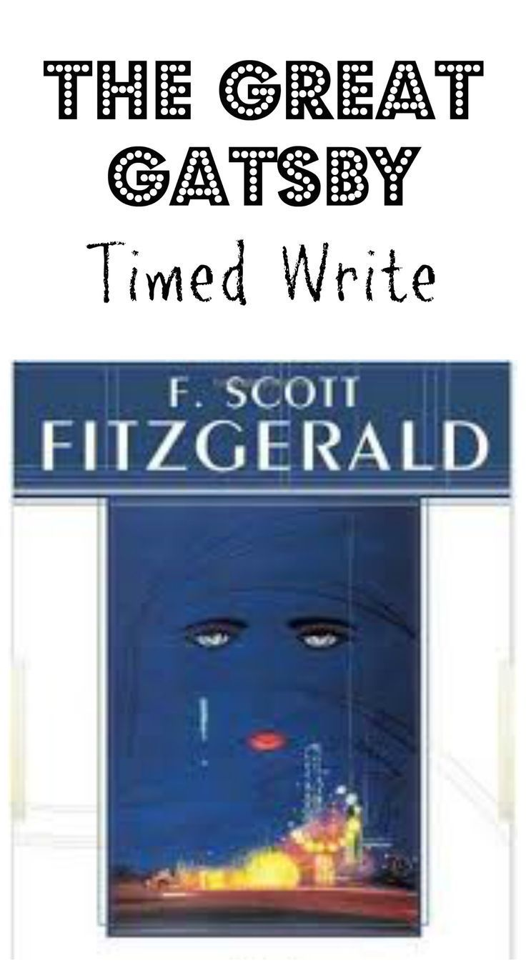 best images about the great gatsby english the great gatsby timed write