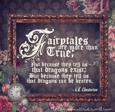 Fairytales: Young At Heart, Life Lessons, Favorite Quotes, Dragon Exist,  Plaques, Fairytale, Popular Quotes, Fairyt Quotes, Fairies Tales
