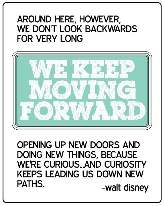Printable Walt Disney Quote: Keep Moving Forward