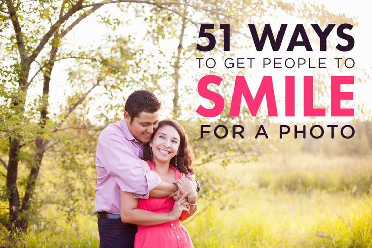 51 Ways to Get People To Smile for a Photo (via photographyconcentrate.com)