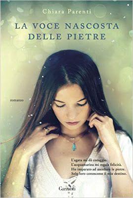 #garzantilibri  La voce nascosta delle pietre, #narrativa, Chiara Parenti,    Sognando tra le Righe: LA VOCE NASCOSTA DELLE PIETRE   Chiara Parenti    ...