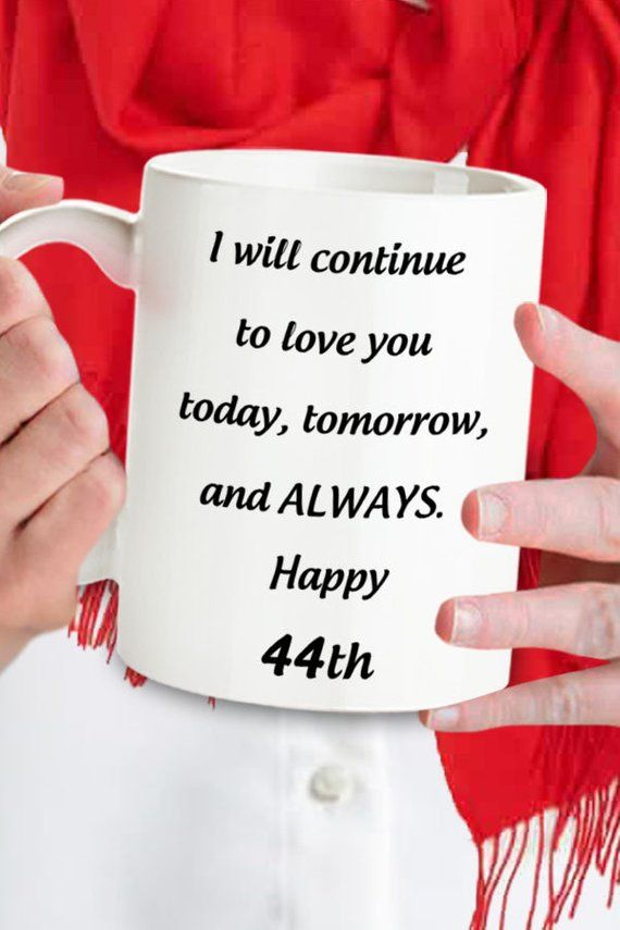 44th Anniversary Gift For Her 44 Years Birthday Gift 44 Yrs Jubilee 44th Wedding Romantic Gifts 44 Year Bday Mug Married For 44 Yr Bday Birthday Gift For Hubby Romantic Birthday Gifts 6th Anniversary Gifts