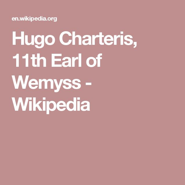 Hugo Charteris, 11th Earl of Wemyss - Wikipedia