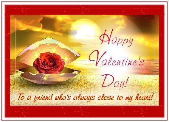 Happy Valentine's Day to a friend