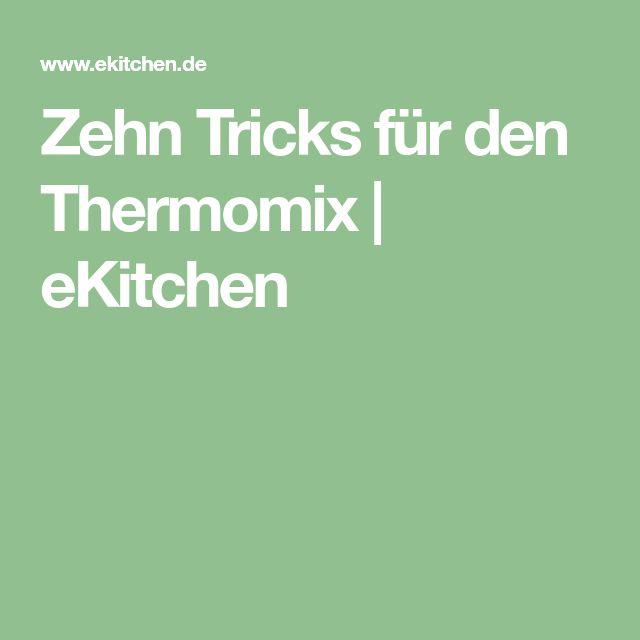 Zehn Tricks für den Thermomix   eKitchen