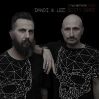 Dandi & Ugo Dj Set -  Dirty Game - Album 2015 100% Techno by dj Dandi & Ugo on SoundCloud