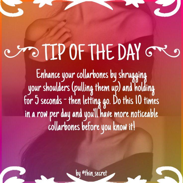 Tip #18 collar bones