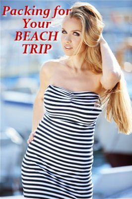 What to Pack for a Stylish Beach Trip