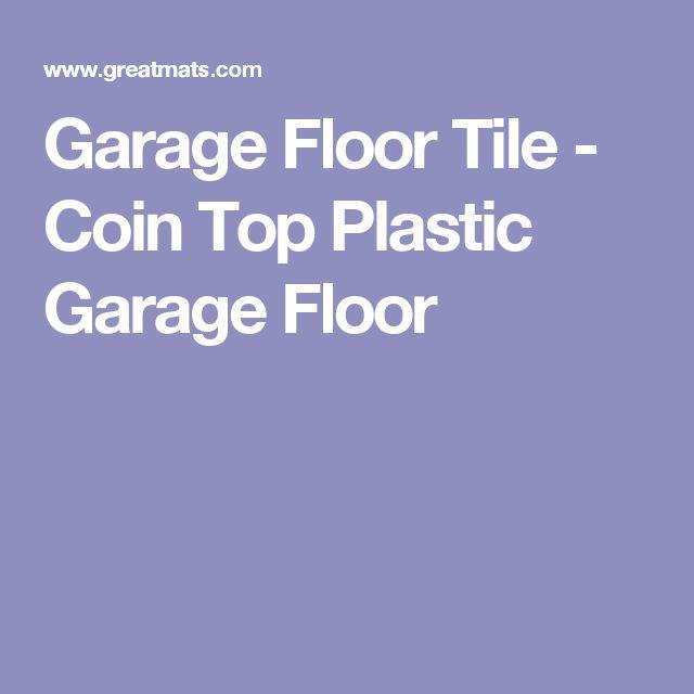 Garage Floor Tile - Coin Top Plastic Garage Floor