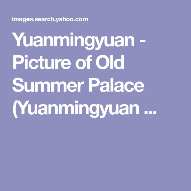 Yuanmingyuan - Picture of Old Summer Palace (Yuanmingyuan ...