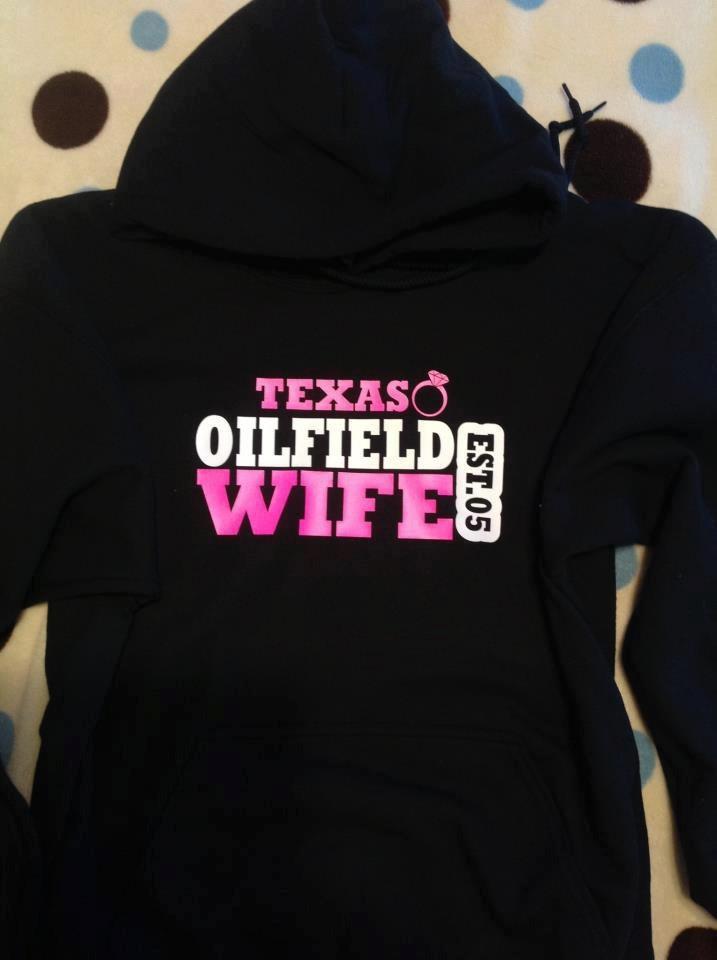 Texas Oilfield Wife Hoodie by JustFabFashion on Etsy