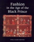 Fashion in the Age of the Black Prince : A Study of the Years 1340-1365