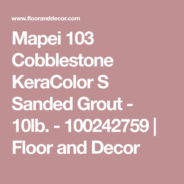 Mapei 103 Cobblestone KeraColor S Sanded Grout - 10lb. - 100242759 | Floor and Decor