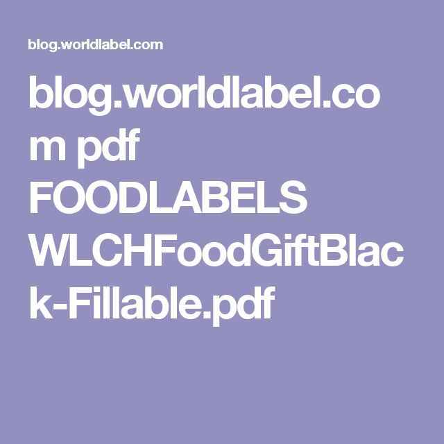 blog.worldlabel.com pdf FOODLABELS WLCHFoodGiftBlack-Fillable.pdf
