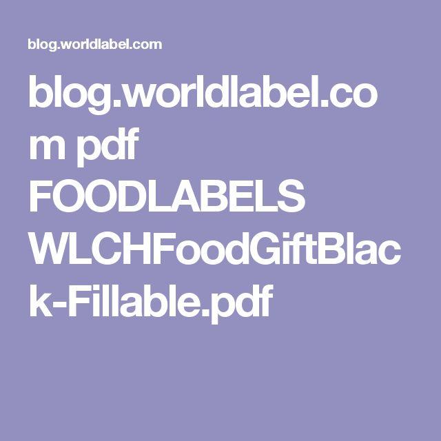 blog.worldlabel.com pdf FOODLABELS WLCHFoodGiftBlack-Fillable.pdf
