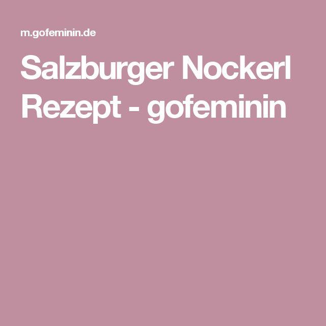 Salzburger Nockerl Rezept - gofeminin