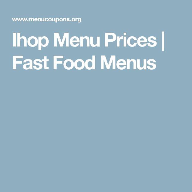 Ihop Menu Prices | Fast Food Menus