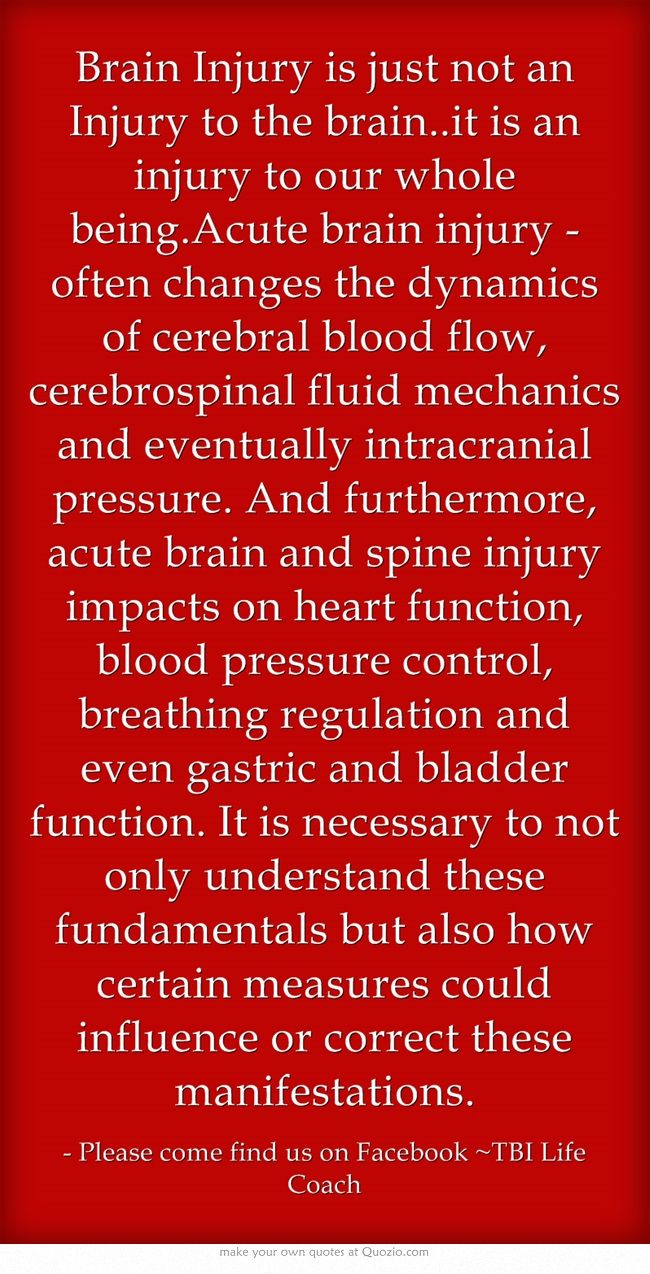 Brain Injury is just not an Injury to the brain..it is an injury to our whole being.Acute brain injury -often changes the dynamics of cerebral blood flow, cerebrospinal fluid mechanics and eventually intracranial pressure. And furthermore, acute brain and spine injury impacts on heart function, blood pressure control, breathing regulation and even gastric and bladder function. It is necessary to not only understand these fundamentals but also how certain measures could...