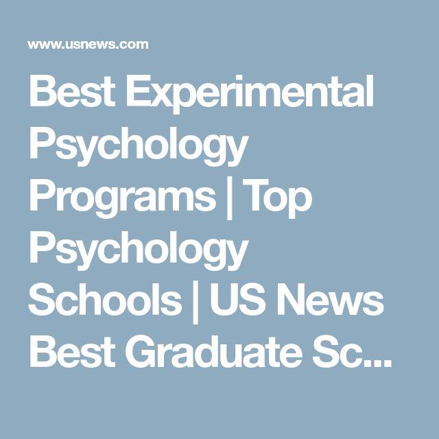 Best Experimental Psychology Programs | Top Psychology Schools | US News Best Graduate Schools