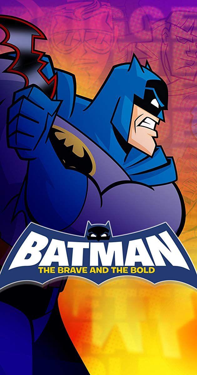 Batman The Brave And The Bold Tv Series 2008 2011 Imdb