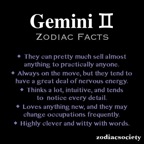 Gemini Zodiac Facts, so funny!  Kyle is a Gemini and anyone knows the first line describes him to a T!