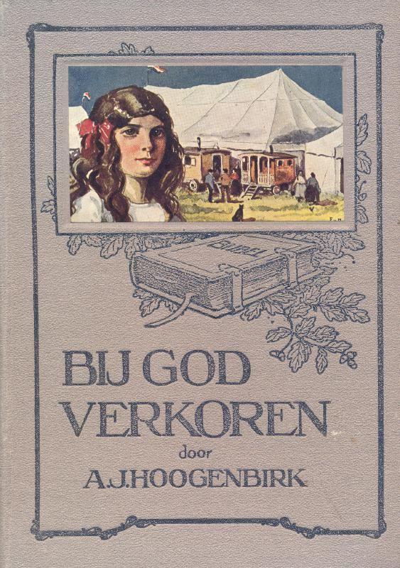 Hoogenbirk, A.J.-Bij God verkoren