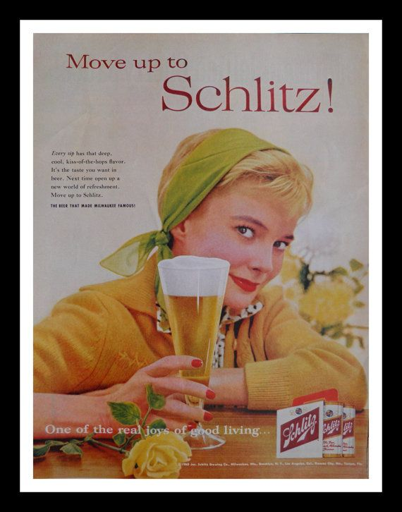 Beautiful Girls Love Beer.  Vintage Schlitz Beer Ad.  She worked hard for the money...to buy beer.