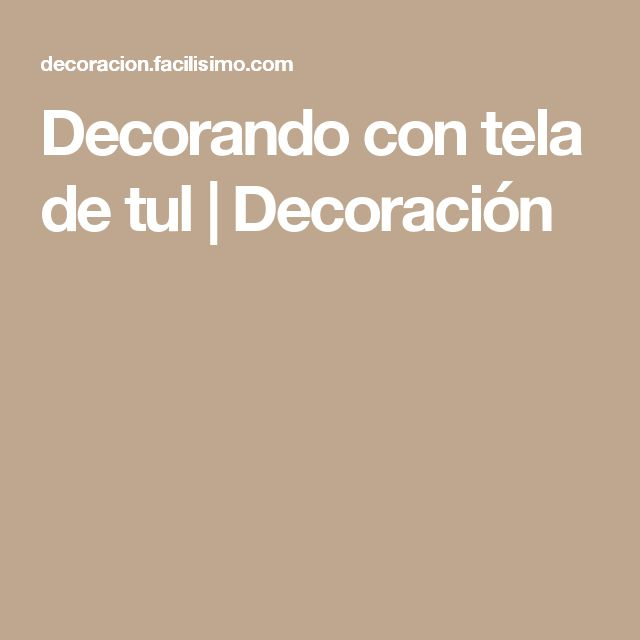 Decorando con tela de tul | Decoración