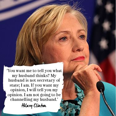 Best Hillary Clinton quotes: On being her own woman. Read more at Redonline.co.uk