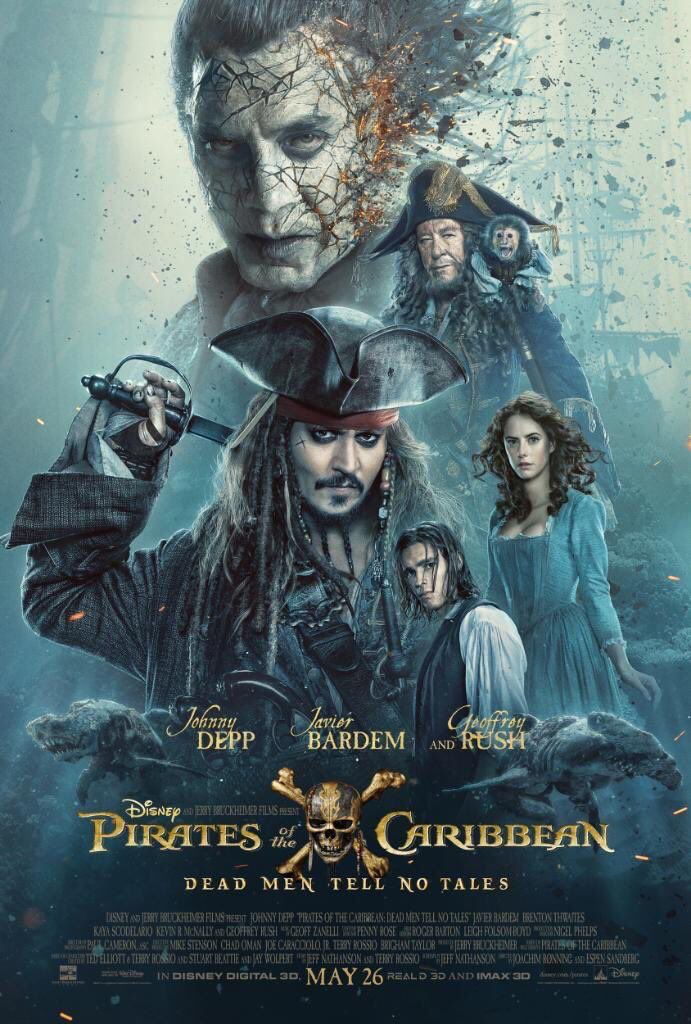 Pirates of the Caribbean: Dead Men Tell no Tales. AMAAAAAZING. I love everything about this movie.