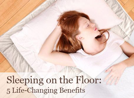 Sleeping on the Floor: 5 Life-Changing Benefits | Beautiful on Raw...maybe this may help relieve chronic back pain .