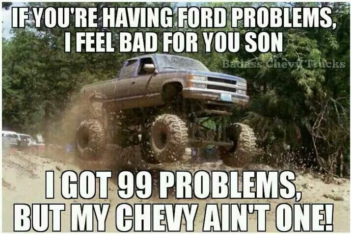And even if it was, I could fix it 10x's faster than I could a ford