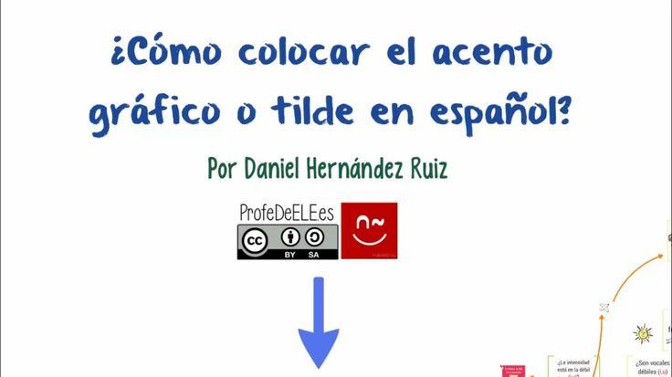 Acento gráfico o tilde en español: Paso a paso