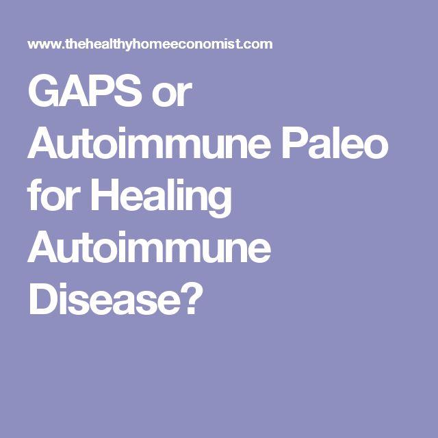 GAPS or Autoimmune Paleo for Healing Autoimmune Disease?