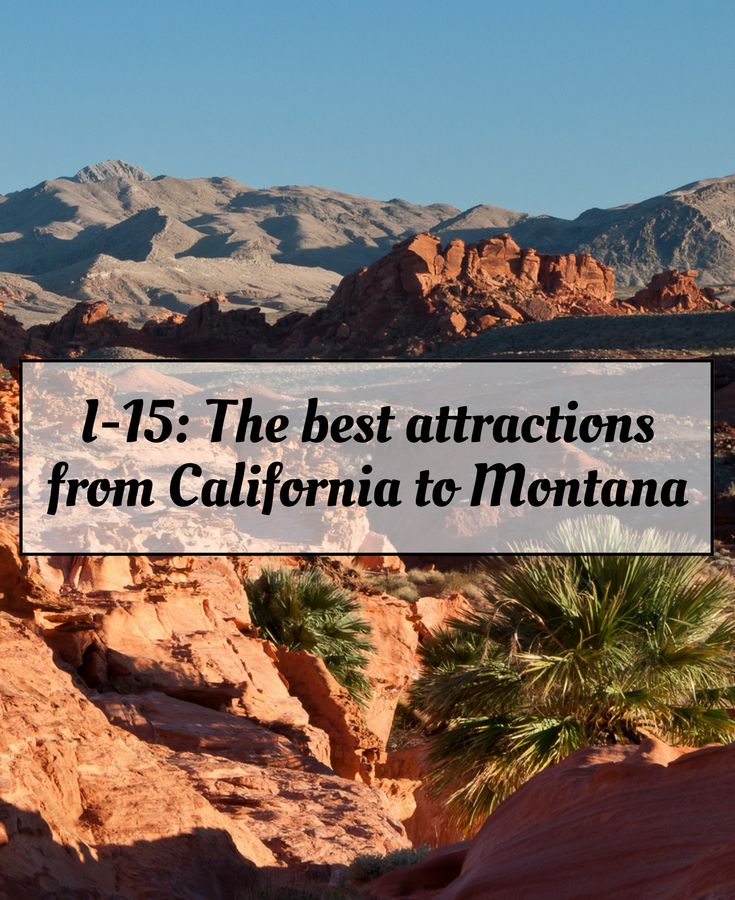 DETOUR DUJOUR The best attractions along I15, from