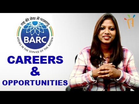 BARC- Bhaba Atomic Research Centre Recruitment Notification Jobs also by GATE, Exam dates & results