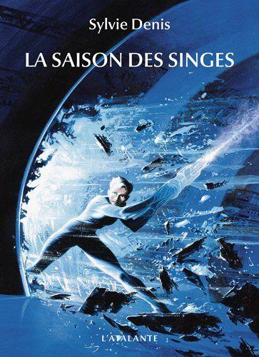 La saison des singes: Amazon.fr: Sylvie Denis, Manchu: Livres