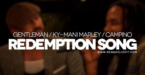 Gentleman feat. Ky-mani Marley and Campino - Redemption Song [MTV Unplugged] (VIDEO)