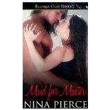 Maid for Master (Kindle Edition)By Nina Pierce