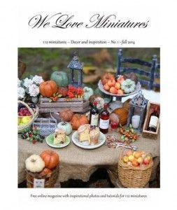 We Love Miniatures Magazine No. 1 - fall 2014