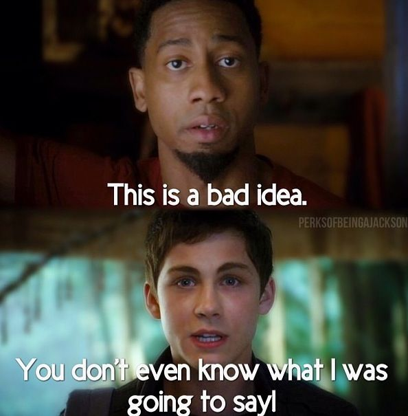 Grover: You were going to say that you're going after the Golden Fleece. Annabeth: Actually, he was going to say we were.