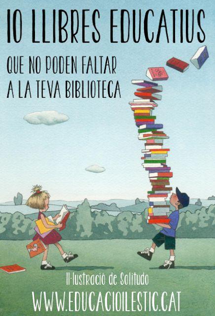 Educació i les TIC: 10 llibres educatius que no poden faltar a la teva biblioteca