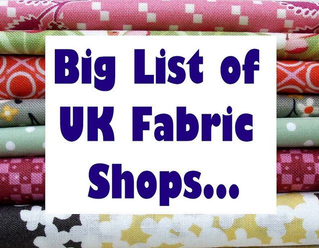 Updated for 2013 - the big list of UK fabric shops from - Very Berry Handmade