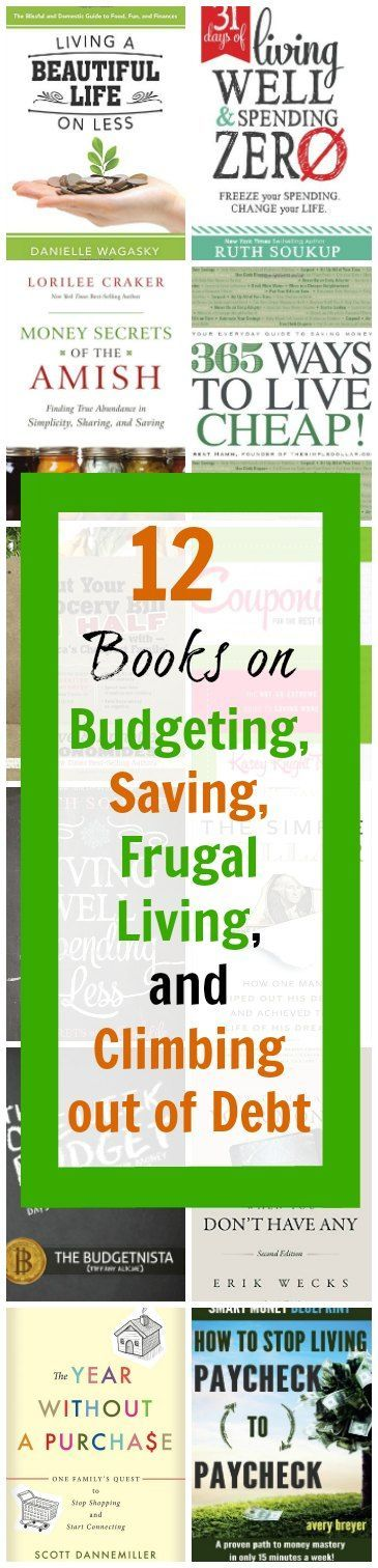 books on budgeting, saving, frugal living and climbing out of debt - How to live within your means to make your budget work